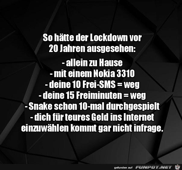 Lockdown vor 20 Jahren