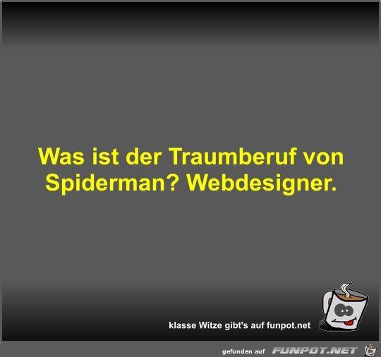 Was ist der Traumberuf von Spiderman?