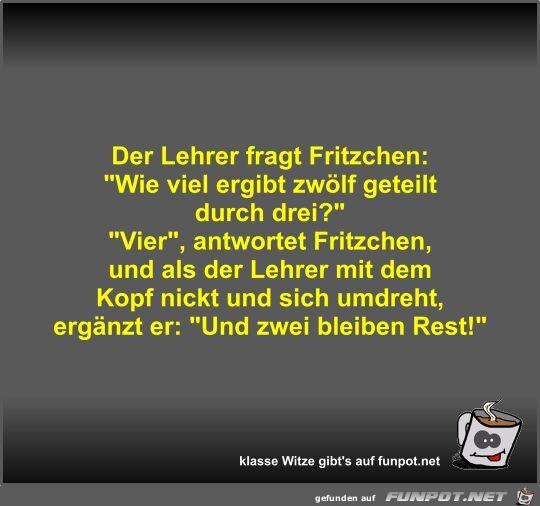 Der Lehrer fragt Fritzchen