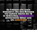 da-Erdogan-alle-Leute-wegsperrt........jpg auf www.funpot.net