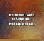 Weine-nicht,-wenn-es-Suppe-gibt.jpg auf www.funpot.net