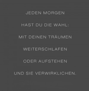 Jeden-Morgen-hast-Du-die-Wahl....jpg auf www.funpot.net