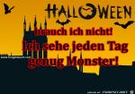 halloween-brauch-ich-nicht-monster-gibt-es-schon-genug--grus.png auf www.funpot.net