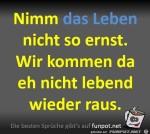 Nimm-das-Leben-nicht-so-ernst.jpg auf www.funpot.net