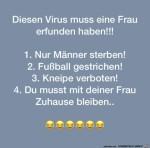 Diesen-Virus-muss-eine-Frau-erfunden-haben.jpg auf www.funpot.net
