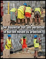 Keine-kurzen-Hosen-auf-der-Baustelle.jpg auf www.funpot.net