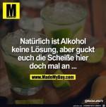 Natürlich-ist-Alkohol-keine-Lösung.jpg auf www.funpot.net