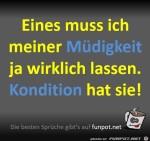 Meine-Müdigkeit-hat-Kondition.jpg auf www.funpot.net