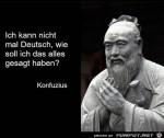 Konfuzius-kann-nicht-mal-Deutsch.jpg auf www.funpot.net