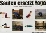 Saufen-ersetzt-Yoga.jpg auf www.funpot.net