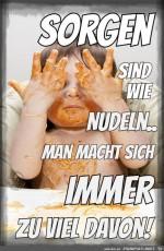Sorgen-sind-wie-Nudeln.jpg auf www.funpot.net