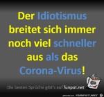 Idiotismus-verbreitet-sich-schneller-als-Corona.jpg auf www.funpot.net