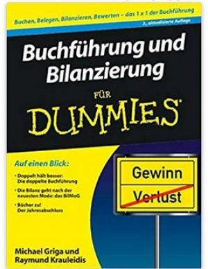 Buchführung und Bilanzierung für Dummies!
