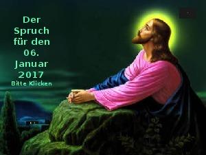 Der Spruch fuer 06.01.2017