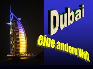 Dubai der Traum
