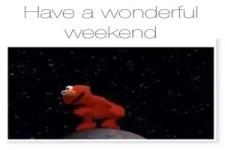 Hab ein wundervolles Wochenende