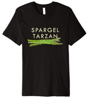 T-Shirt Spargeltarzan!