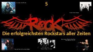 Die erfolgreichsten Rockstars aller Zeiten 005
