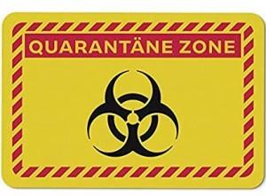 Türmatte Quarantäne Zone!