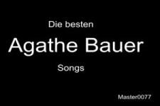 Die besten Agathe Bauer Song-Verhörer