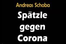 Spätzle gegen Corona