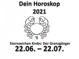 7. Dein Horoskop Krebs 2021